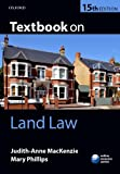 Textbook on Land Law, MacKenzie, Judith-Anne and Phillips, Mary, 0199685630