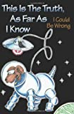 This Is the Truth, as Far as I Know, Jan Hornung, 0595141854