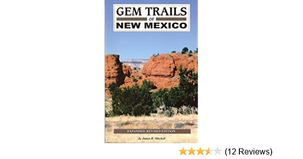Gem trails of new mexico james r mitchell 9781889786124 amazon gem trails of new mexico james r mitchell 9781889786124 amazon books fandeluxe Image collections