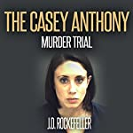 The Casey Anthony Murder Trial: J.D. Rockefeller's Book Club | J.D. Rockefeller