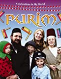 Purim (Celebrations in My World)