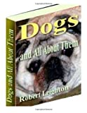 Dogs and All about Them, Robert Leighton, 1499127715