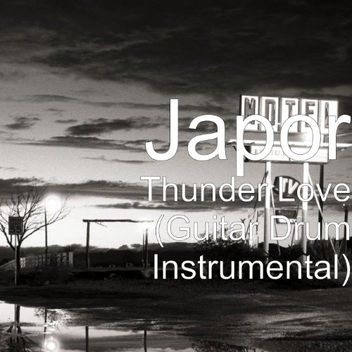 thunder love guitar drum instrumental by japor on amazon music. Black Bedroom Furniture Sets. Home Design Ideas