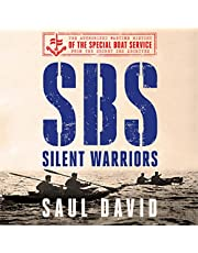 SBS - Silent Warriors: The Authorised Wartime History