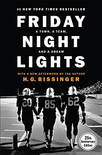 Friday Night Lights, 25th Anniversary Edition: A Town, a Team, and a Dream (Top 25 High School Football Teams In Texas)