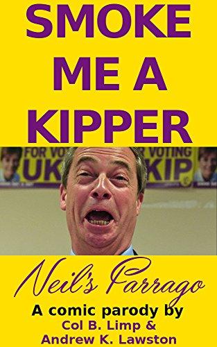 Smoke me a Kipper: Neil's Farrago