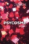 No trace, tome 1 : Psycosme par Verhoye