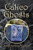 img - for Calico Ghosts book / textbook / text book