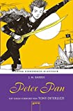 Peter Pan. Mit einem Vorwort von Tony DiTerlizzi: Arena Kinderbuch-Klassiker