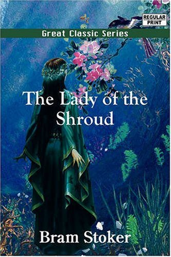 The Lady of the Shroud ebook