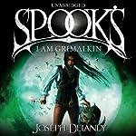 Spook's: I Am Grimalkin: Wardstone Chronicles 9 | Joseph Delaney