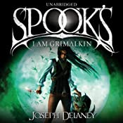 Spook's: I Am Grimalkin: Wardstone Chronicles 9 | Joseph Delaney
