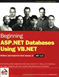 img - for Beginning ASP.NET Databases Using VB.NET (Programmer to Programmer) book / textbook / text book