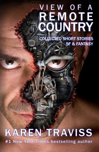 View Of A Remote Country: Collected short stories SF & fantasy