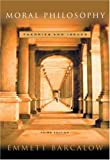 img - for Moral Philosophy: Theories and Issues by Emmett Barcalow (2002-04-15) book / textbook / text book