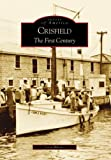 Crisfield:  The  First  Century    (MD)   (Images  of  America)