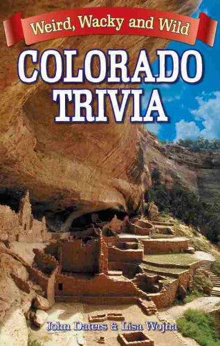 Colorado Trivia (Weird, Wacky and Wild)