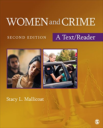 Women and Crime: A Text/Reader (SAGE Text/Reader Series in Criminology and Criminal Justice)