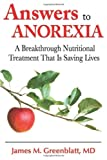Answers to Anorexia, James Greenblatt, 1934716073