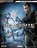 BlackSite: Area 51 Official Strategy Guide (Bradygames Strategy Guides)