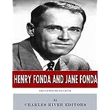 Henry Fonda and Jane Fonda: Like Father Like Daughter