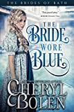 The Bride Wore Blue (The Brides of Bath Book 1)