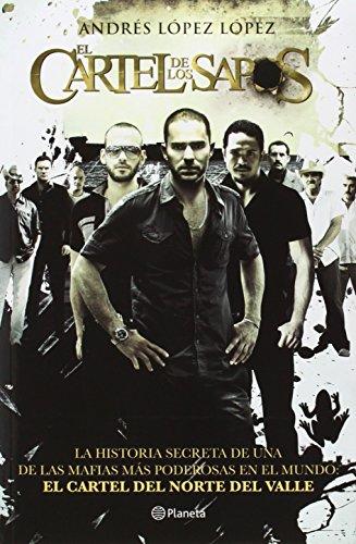El cartel de los sapos (Edic. pelicula)  [Lopez, Andres Lopez] (Tapa Blanda)