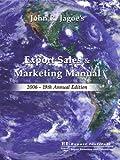 Export Sales and Marketing Manual 2006, John R. Jagoe, 0943677637