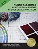 NCIDQ Section 3 Practice Exam for the Interior Design Practicum