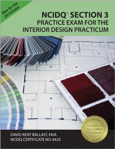 NCIDQ Section 3 Practice Exam for the Interior Design Practicum by Brand: Professional Publications, Inc