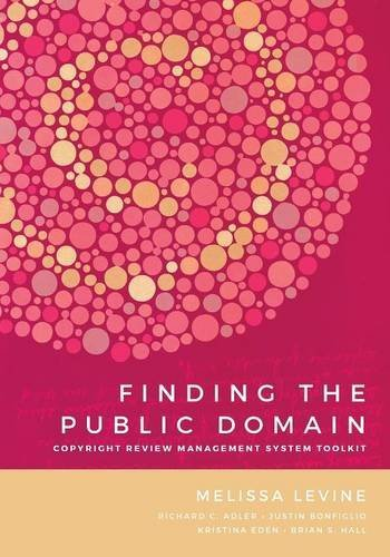 Finding the Public Domain: Copyright Review Management System Toolkit