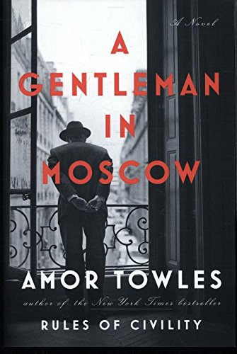Book cover from A gentleman in Moscow.by Amor Towles