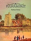Fulham Past, Barbara Denny, 0948667435
