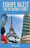 Europe Digest for the Hurried Tourist, Alexandre Digmeloff, 1432775332
