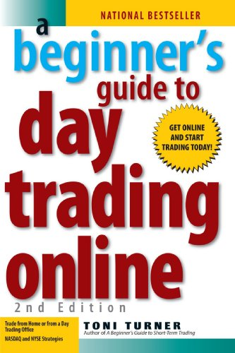 A Beginner's Guide to Day Trading Online (2nd edition) (Best Penny Stocks Of The Day)