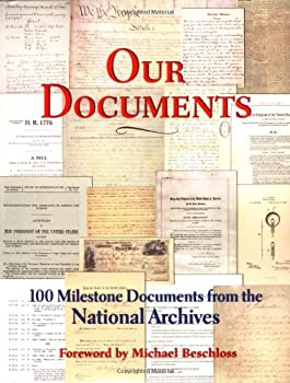 Our Documents: 100 Milestone Documents from the National Archives 0195172078 Book Cover