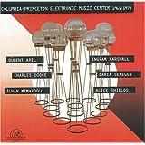 Columbia- Princeton Electronic Music Center 1961- 1973