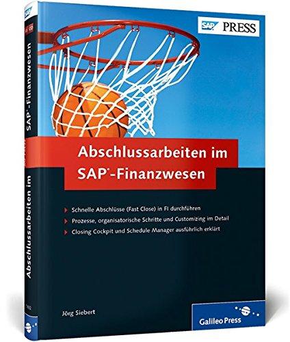 Abschlussarbeiten im SAP-Finanzwesen: Fast Close in SAP FI durchführen (SAP PRESS) Gebundenes Buch – 23. Dezember 2013 Jörg Siebert 3836218321 Anwendungs-Software Betriebswirtschaft
