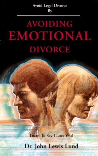 Avoiding emotional divorce