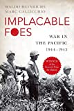 "Marc Gallicchio and Waldo Heinrich, ""Implacable Foes: War in the Pacific, 1944-1945"" (Oxford UP, 2017)"