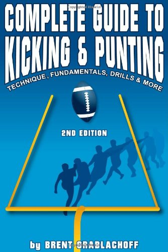 Complete Guide to Kicking & Punting
