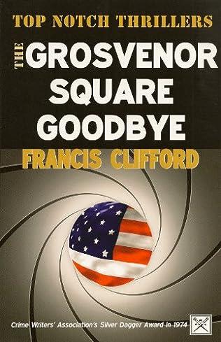 book cover of The Grosvenor Square Goodbye