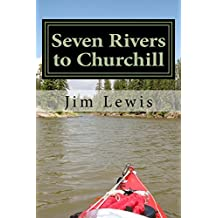 Seven Rivers to Churchill
