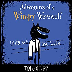 Adventures of a Wimpy Werewolf Audiobook