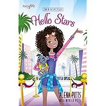 Hello Stars (Faithgirlz / Lena in the Spotlight Book 1)