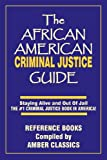 The African American Criminal Justice Guide, Tony Rose, 1937269329