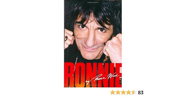 Ronnie: The Autobiography: Amazon.es: Wood, Ronnie: Libros en ...