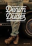 Denim Dudes: Street