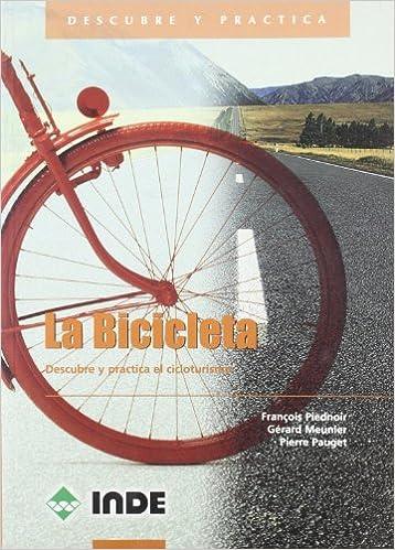 La Bicicleta: Descubre y practica el cicloturismo: 901: Amazon.es ...