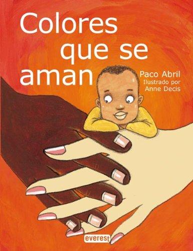 Read Online Colores Que Se Aman (Coleccion Rascacielos) (Spanish Edition) pdf epub